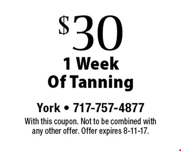 $30 1 Week Of Tanning. With this coupon. Not to be combined with any other offer. Offer expires 8-11-17.
