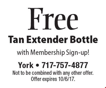 Free Tan Extender Bottle. With Membership Sign-up! Not to be combined with any other offer. Offer expires 10/6/17.