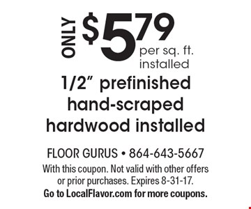 $5.79 per sq. ft. installed 1/2