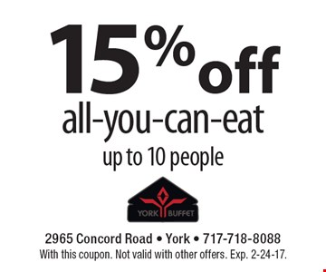 15% off all-you-can-eat, up to 10 people. With this coupon. Not valid with other offers. Exp. 2-24-17.
