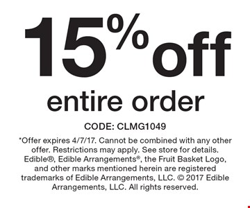 15% off entire order. CODE: clmg1049 *Offer expires 4/7/17. Cannot be combined with any other offer. Restrictions may apply. See store for details. Edible, Edible Arrangements, the Fruit Basket Logo, and other marks mentioned herein are registered trademarks of Edible Arrangements, LLC.  2017 Edible Arrangements, LLC. All rights reserved.