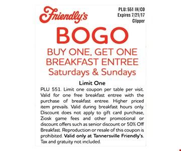 Bogo. Buy 1 get 1 breakfast entree