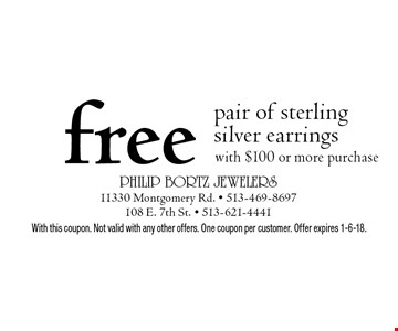 free pair of sterling silver earrings with $100 or more purchase. With this coupon. Not valid with any other offers. One coupon per customer. Offer expires 1-6-18.