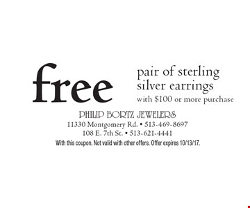 Free pair of sterling silver earrings with $100 or more purchase. With this coupon. Not valid with other offers. Offer expires 10/13/17.
