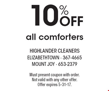 10% Off all comforters. Must present coupon with order. Not valid with any other offer. Offer expires 5-31-17.