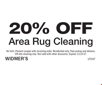20% OFF Area Rug Cleaning. No limit. Present coupon with incoming order. Residential only. Free pickup and delivery. Off-site cleaning only. Not valid with other discounts. Expires 11-15-17.