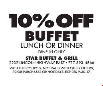 10% off buffet. Lunch or dinner. Dine in only. With this coupon. Not valid with other offers, prior purchases or holidays. Expires 9-30-17.