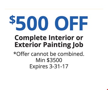 $500 off complete interior or exterior painting job