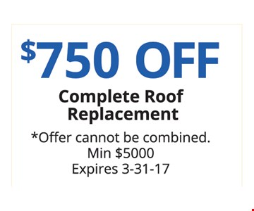$750 off Complete Roof Replacement