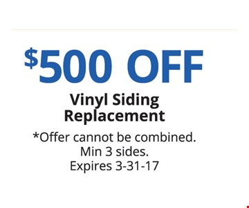 $500 off Vinyl Siding Replacement