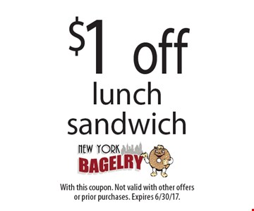 $1 off lunch sandwich. With this coupon. Not valid with other offersor prior purchases. Expires 6/30/17.