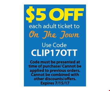 $5 off each adult ticket