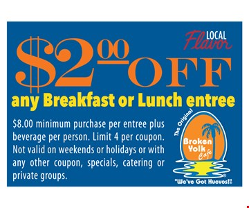 $2.00 off any breakfast or lunch entree