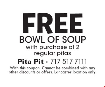 FREE Bowl of soup with purchase of 2 regular pitas. With this coupon. Cannot be combined with any other discounts or offers. Lancaster location only.