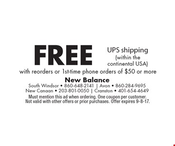 free UPS shipping (within the continental USA) with reorders or 1st-time phone orders of $50 or more. Must mention this ad when ordering. One coupon per customer. Not valid with other offers or prior purchases. Offer expires 9-8-17.