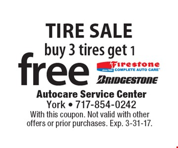 Tire Sale. Free tire. Buy 3 tires get 1 tire free. With this coupon. Not valid with other offers or prior purchases. Exp. 3-31-17.