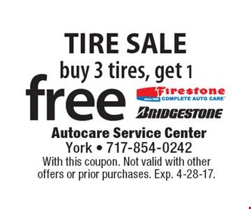 Tire sale. Buy 3 tires, get 1free. With this coupon. Not valid with other offers or prior purchases. Exp. 4-28-17.