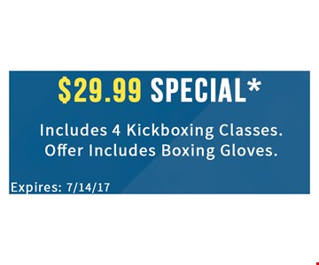 $29.99 Special includes 4 kickboxing classes.   offer includes boxing gloves