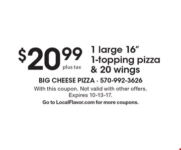 $20.99 plus tax 1 large 16