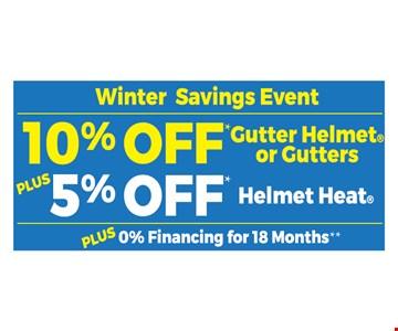 10% off gutter helmet of gutters - 5% off helmet heat