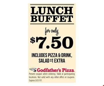 Lunch Buffet $7.50