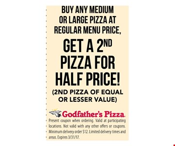 Get a 2nd pizza for half price when you buy a medium or large pizza at regular price