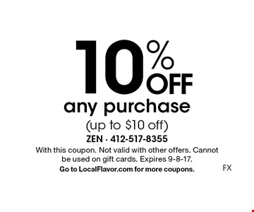 10% OFF any purchase (up to $10 off). With this coupon. Not valid with other offers. Cannot be used on gift cards. Expires 9-8-17. Go to LocalFlavor.com for more coupons.FX