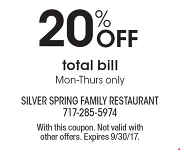 20% Off total bill, Mon-Thurs only. With this coupon. Not valid with other offers. Expires 9/30/17.
