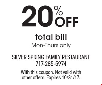 20% Off total billMon-Thurs only. With this coupon. Not valid with other offers. Expires 10/31/17.