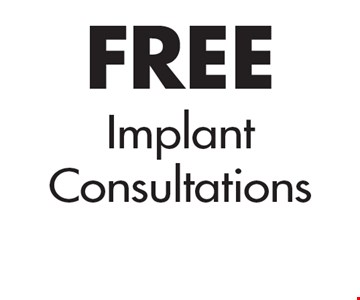 FREE Implan tConsultations.
