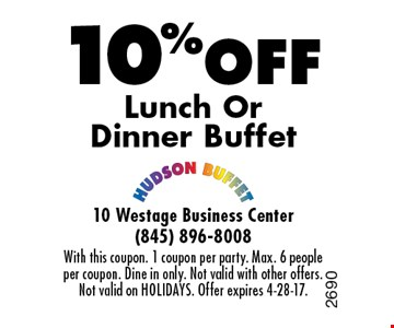 10% Off Lunch Or Dinner Buffet. With this coupon. 1 coupon per party. Max. 6 people per coupon. Dine in only. Not valid with other offers. Not valid on holidays. Offer expires 4-28-17.