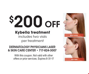$200 Off Kybella treatment includes two vials per treatment. With this coupon. Not valid with other offers or prior services. Expires 8-31-17