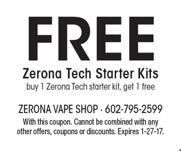 Free Zerona Tech Starter Kits – Buy 1 Zerona Tech starter kit, get 1 free. With this coupon. Cannot be combined with any other offers, coupons or discounts. Expires 1-27-17.