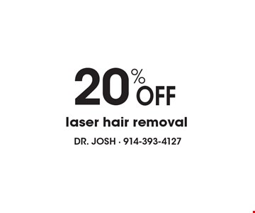 20% Off laser hair removal.