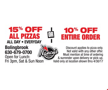 15% Off All Pizzas or 10% Off Entire Order