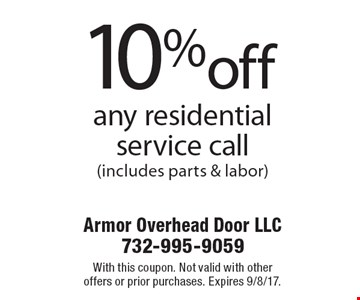 10%off any residentialservice call (includes parts & labor). With this coupon. Not valid with other offers or prior purchases. Expires 9/8/17.
