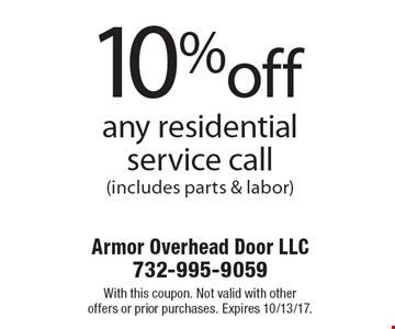 10%off any residential service call (includes parts & labor). With this coupon. Not valid with other offers or prior purchases. Expires 10/13/17.
