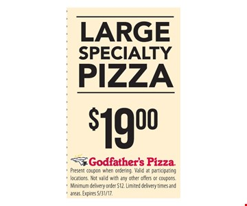 Large specialty pizza $19