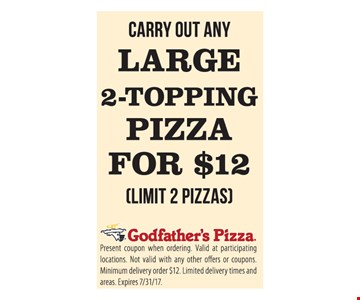Large 2-Topping Pizza $12