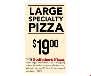 $19 Large Specialty Pizza