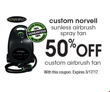 50% OFF custom norvell sunless airbrush spray tan. With this coupon. Expires 3/17/17.