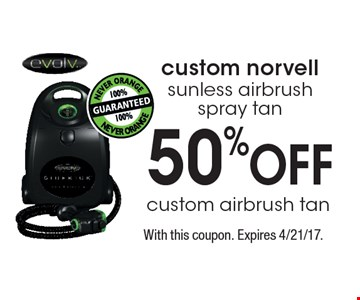 50% OFF custom airbrush tan custom norvell sunless airbrush spray tan. With this coupon. Expires 4/21/17.