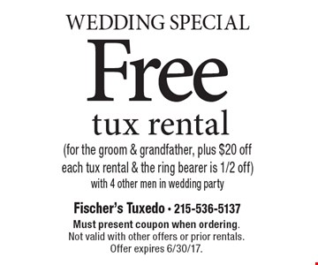 Wedding Special - Free tux rental (for the groom & grandfather, plus $20 off each tux rental & the ring bearer is 1/2 off) with 4 other men in wedding party. Must present coupon when ordering. Not valid with other offers or prior rentals. Offer expires 6/30/17.