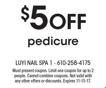 $5 Off pedicure. Must present coupon. Limit one coupon for up to 2 people. Cannot combine coupons. Not valid with any other offers or discounts. Expires 11-15-17.