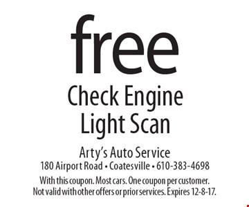Free Check Engine Light Scan. With this coupon. Most cars. One coupon per customer. Not valid with other offers or prior services. Expires 12-8-17.