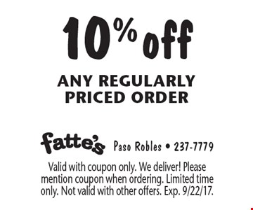 10% off any regularly priced order. Valid with coupon only. We deliver! Please mention coupon when ordering. Limited time only. Not valid with other offers. Exp. 9/22/17.