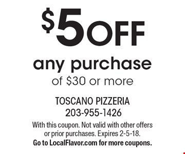 $5 OFF any purchase of $30 or more. With this coupon. Not valid with other offers or prior purchases. Expires 2-5-18. Go to LocalFlavor.com for more coupons.