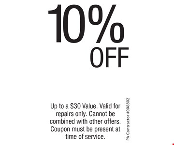 10% OFF on services. Up to a $30 Value. Valid for repairs only. Cannot be combined with other offers. Coupon must be present at time of service.