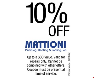 10%OFF on services. Up to a $30 Value. Valid forrepairs only. Cannot becombined with other offers. Coupon must be present at time of service.