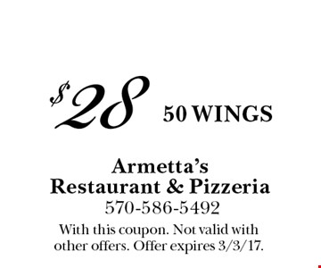 $28 50 wings. With this coupon. Not valid with other offers. Offer expires 3/3/17.